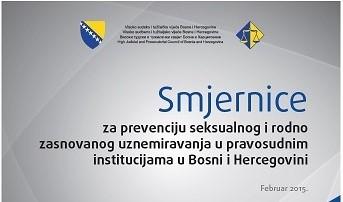 Smjernice za prevenciju seksualnog i rodno zasnovanog uznemiravanja u pravosudnim institucijama BiH